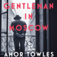 The Man Behind the Gentleman My town library invited bestselling author Amor Towles to speak at its annual fundraiser and luncheon. He made a living in finance for decades […]