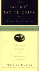 Parent's Tao Te Ching: Ancient Advice for Modern Parents