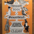 This spring cats are everywhere, in my reading, on my whiteboard, in illustrations. I came across Old Possum's Book of Practical Cats by T.S. Eliot in Haslams, a […]