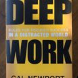 Email0Facebook0Twitter0Reddit0X Linkedin0 Stumbleupon0 Deep Work If you haven't read Cal Newport's book Deep Work, Rules for Focused Success in a Distracted World, I recommend it. A friend gave it to […]
